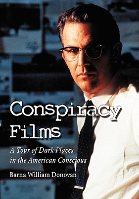 Conspiracy Films By Donovan, Barna William