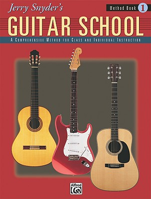 Jerry Snyder's Guitar School By Snyder, Jerry